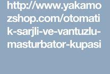 VAJİNA - MASTÜRBATÖR ÇEŞİTLERİ