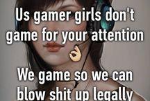 Gaming :)