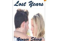Lost Years (Lost #2) / Olivia has not been forthcoming regarding her secret life. She fears a livid Ryan will leave her again. Ryan is trying to work out his jealousy issues about Parker, who continues to pursue Olivia's love. Brooding Ryan must return home to his family to mourn the sudden loss of his father. He is forced to leave a confused Olivia in Parker's care. Ryan must decide if he can put aside his anger yet again to embrace Olivia's sexy, scandalous secrets or lose her to Parker forever.
