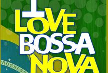 I love Bossa Nova
