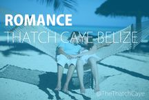 Better When We're Together / Romance comes easily on a private island. Thatch Caye Resort in Belize is perfect for honeymoons, destination weddings, anniversary trips, couple trips and even family trips!