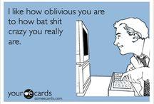 bat shit crazy!