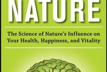 Nature and the Brain / How nature improves our wellbeing, creativity and ability to learn