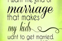 Love and Marriage / Encouragement for couples.