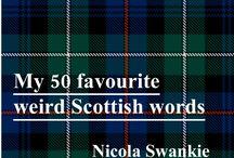 Scottish stuff / by Tiffany van der Veen