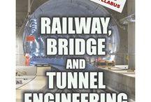 RAILWAY, BRIDGE AND TUNNEL ENGINEERING