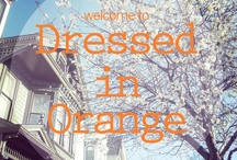 On the Blog / Updates about our latest postings from our blog, Dressed In Orange. Follow this board for Style, Food, Living, and Shelter inspiration!