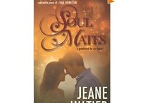 """Soul Mates  / Soul Mates - new release novel by Jeane Watier. """"Three unlikely soul mates drawn together by the powerful LAW OF ATTRACTION."""""""
