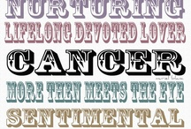 Cancer Sign / by Sara Sherrill Conners