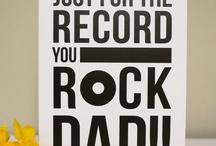 You Rock Dad!