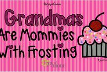 Grandma / by Christina Combs