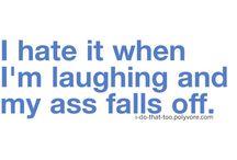 Too Funny!! / by Vera Larsen Hempstead