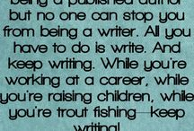 Writing tips and great quotes! / Tips on writing and inspiring quotes