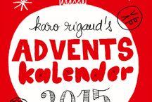 Karo Rigaud Advent Calendar 2015 / >>>> Christmas <<<< Advent Calendar 2015 - one day, one illustration from illustrator Karo Rigaud