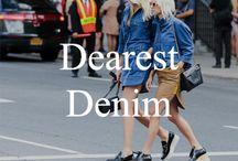 Dearest Denim / Denim on denim on denim on denim