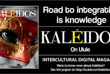 Kaléidos / Kaléidos is a digital magazine of intercultural communication and art