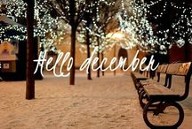 December / The magical finale of the calendar year.