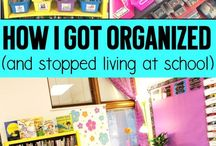 Organize | Home and Classroom