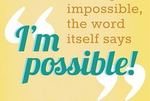 It's Possible / by Courtney Alexis Isham