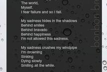Sad isn't Always a Choice / by Brianna Jaime