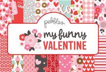 My Funny Valentine | Pebbles Inc.