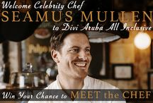 Culinary Sweepstakes with Chef Seamus Mullen / Enter Now for Your Chance to Win the Culinary Experience of a Lifetime with Celebrity Chef Seamus Mullen at Divi Aruba All Inclusive!