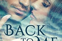 Back To Me / My latest Novel