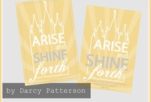 2012 Arise and Shine Forth / by Kelli Bullock (Morsel Combat)