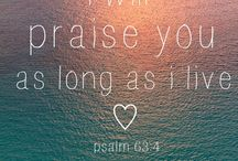 Praise HIM - Remember You're Blessed / by Brandy Garcia