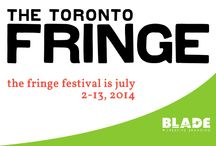The Toronto Fringe Theatre Festival 2014 / Blade had a great day at Fringe in Toronto on a perfect Friday in July. / by Blade Branding