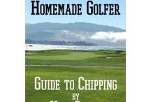 Secrets of a Homemade Golfer / by Ramona Goeke
