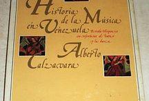 Alberto Calzavara: La Historia de la Música en Venezuela,