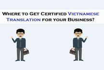 Certified Vietnamese Translation for your Business