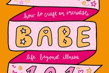 ChronicBabe 101: How to Craft an Incredible Life Beyond Illness by Jenni Grover