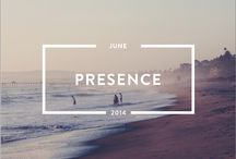 Presence - June 2014 / June is all about presence. Check out the issue http://www.holstee.com/blogs/mindful-matter / by HOLSTEE