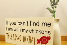 Chicken Signs / I Love Chickens