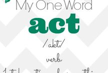 "My One Little Word 2014 ""ACT"""