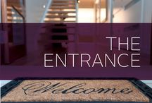 The Entrance / Welcome guests into your home with the perfect hello. Your entryway is your own personal hostess, there to greet you and your loved ones each day. Make it your own.