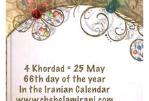 4 Khordad = 25 May / 66th day of the year In the Iranian Calendar www.chehelamirani.com