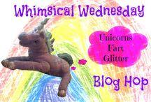 Unicorns Fart Glitter / Whimsical Wednesday Blog Hop Posts
