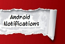 Android - Notifications / To know/Learn about Android notifications. Follow this board.
