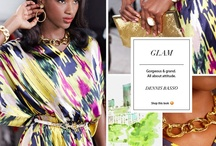 Spring Trend: Glam / Gorgeous & grand.  All about attitude.