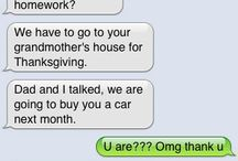 When Parents text...HAAA / by Wendi Mischelle
