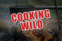 COOKING WILD! / Recipes of the Great Outdoors ...