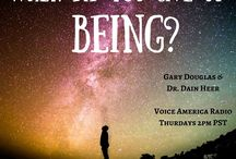 Gary Douglas & Dr Dain Heer #VoiceAmerica / Thursday at 2 PM Pacific Time on VoiceAmerica Empowerment Channel.   Consciousness includes everything and judges nothing. What if now is the time to discover the potency, the wonder and the magnificence of YOU? What would you like to create your world as? #Listenforfun #Consciousness #Whatelseispossiblenow?