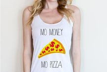 p i z z a / Pizza T-shirts, tank tops, and more!