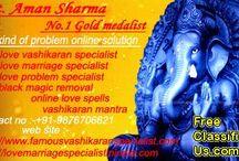 Aman Sharma / if you have any kind of love marraige & vashikaran problme so contact now +91-9876706621