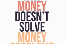 Money Quotes / My favorite quotes about things related to finance and money