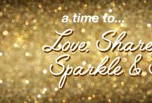 a time to Love, Share, Sparkle and Shine...