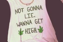 Stoner clothing / Stoner clothing wanna get high